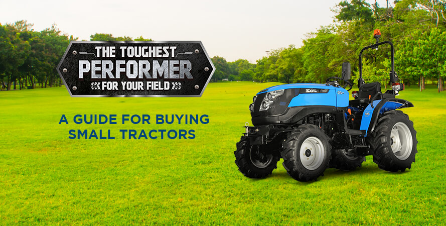A Guide for Buying Small Tractors